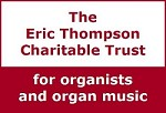 Eric Thompson Charitable Trust for Organists and Organ Music